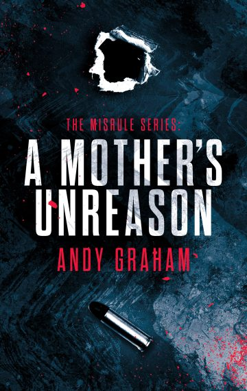 A Mother's Unreason